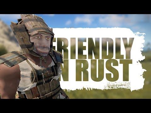 THE FRIENDLIEST PLAYERS IN RUST -  RUST
