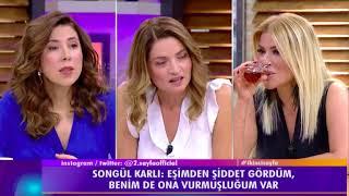 """Songül Karlı:""""Eski kocamdan şiddet gördüm ben de ona vurdum."""""""