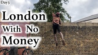 London With No Money - Day 3