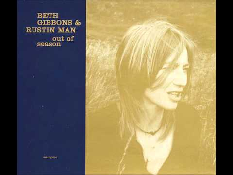 Beth Gibbons Rustin Man - Tom The Model