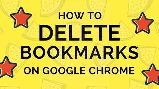 How To Delete Bookmarks On Google Chrome