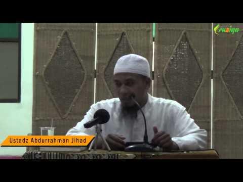 Ust. Abdurrahman Jihad - Taubat Dan Istigfar Kepada Allah