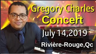 GREGORY CHARLES CONCERT JULY 14,2019