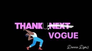 Ariana Grande - Thank You Next (Vogue Mix)