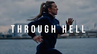 Running Through Hell - Motivational Video