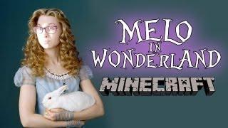 MELO IN WONDERLAND   Minecraft   Wonderland Ep. 1