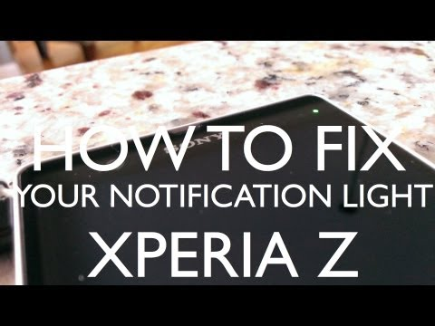 How to Fix Sony Xperia Z Notification Light Bug/Problem