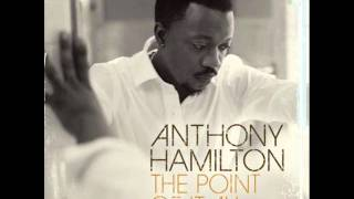 Watch Anthony Hamilton The Point Of It All video
