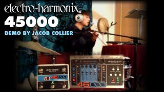 EHX 45000 Multi Track Looper by Jacob Collier