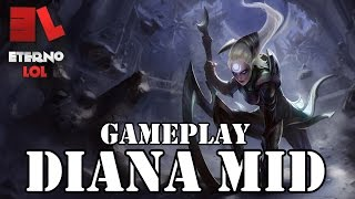 DIANA MID GAMEPLAY - League of Legends