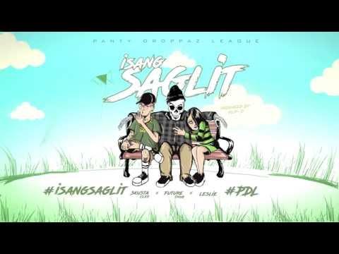 Isang Saglit LYRIC Video - Future Thug ft. Skusta Clee & Leslie