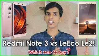 Redmi Note 3 vs LeEco Le2 Comparison! Which one is better?
