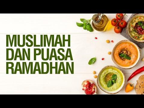Muslimah dan Puasa Ramadhan - Ustadz Ahmad Zainuddin Al Banjary