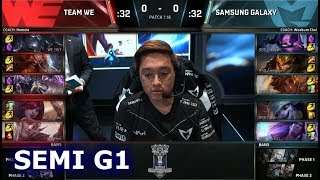 Team WE vs Samsung Galaxy | Game 1 Semi Finals S7 LoL Worlds 2017 | WE vs SSG G1