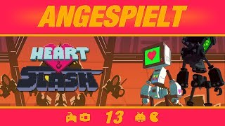 ANGESPIELT - Heart and Slash