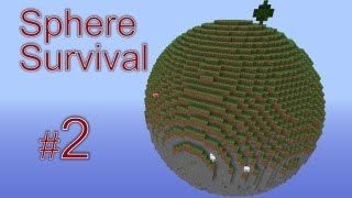 Minecraft - Sphere Survival. #2