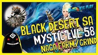⊰ BDO SA: Mystic gameplay PT-BR - Naga Mob Grind/Farm lvl 58 ⊱