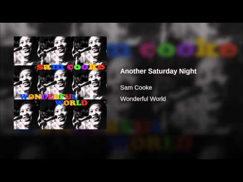 Sam Cooke - Another Saturday Night