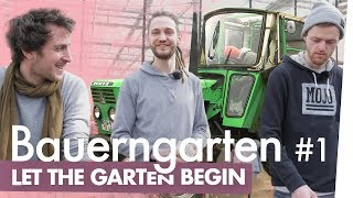 Bauerngarten Teil 1 - Let the Garten begin | Kliemannsland