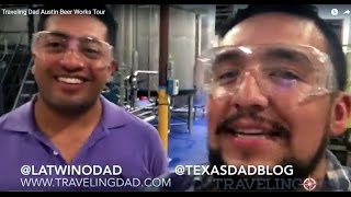 Traveling Dad Austin Beer Works Tour