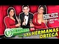 LAS HERMANAS ORTEGA | Especial 3M | Terminando Bien El Año (y SUPER FF).