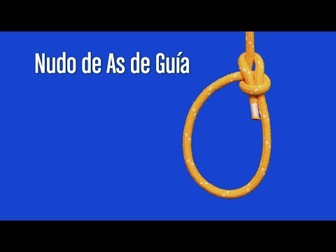 NUDO AS DE GUÍA; NUDOS MARINEROS