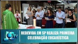 REDEVIDA de televisão em SP realiza primeira celebração eucarística do ano - JCTV - 21/02/19