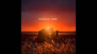 Conjure One - All That You Leave Behind (Holoscenic 2015)