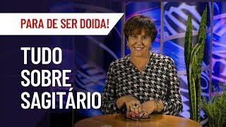 MARCIA FERNANDES | SAGITÁRIO: TUDO SOBRE O SIGNO | PARA DE SER DOIDA