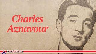 Charles Aznavour Best Of Charles Aznavour