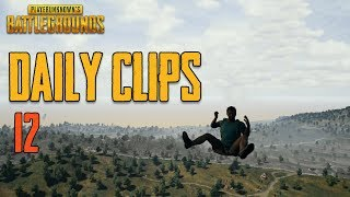 PUBG: Daily Clips #12
