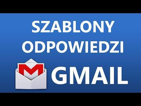 Szablony Wiadomości I Odpowiedzi W Gmail