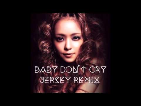 安室奈美恵 - Baby Don't Cry (K BoW Jersey Remix)