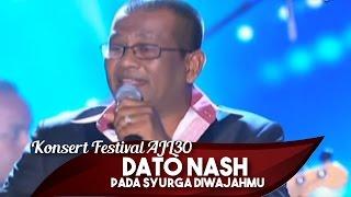 Konsert Festival AJL30   Dato Nash   Pada Syurga Diwajahmu