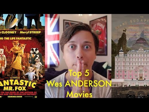 Top 5 Wes Anderson FIlms