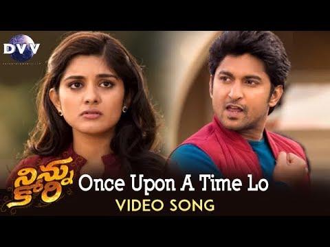 Ninnu Kori Video Songs   Once Upon a Time Lo Song   Nani   Nivetha Thomas   Aadhi Pinisetty