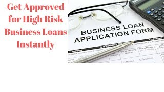 High Risk Business Loans