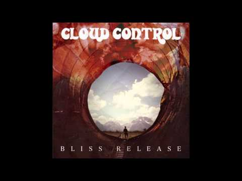 Cloud Control - My Fear #2