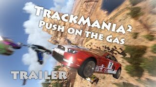 TrackMania² - Push on the Gas [Trailer]