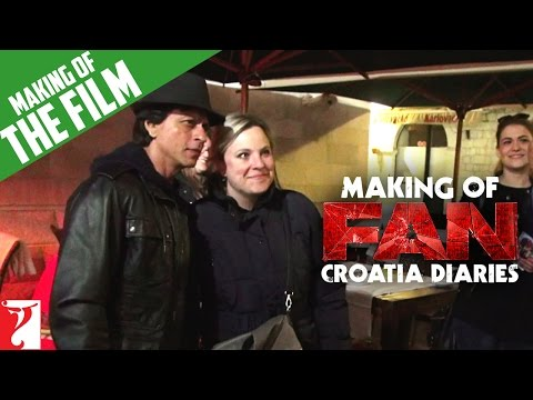 Making Of FAN | Croatia Diaries | Shah Rukh Khan