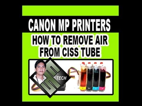 How to Remove Air from CISS Tubes (CANON MP Printers)