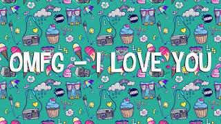 download lagu Omfg – I Love You 1 Hour gratis