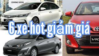Top 6 mẫu xe hot tại Việt Nam nhập cuộc đua giảm giá #txh