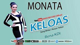 download lagu Monata-- Keloas--rena Kdi gratis