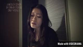 JJ Lin Medley Cover by Erin Lee 林俊杰串烧 Cover