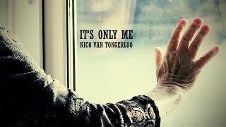 Nico Van Tongerloo - It's Only Me