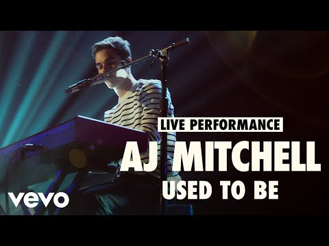 AJ Mitchell - Used to Be (Live) | Vevo LIFT Live Sessions