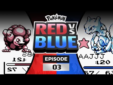 Pokemon Red and Blue Versus - EP03   MEWTWO STRIKES BACK