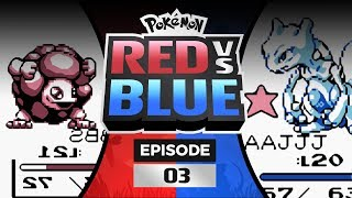 Pokemon Red and Blue Versus - EP03 | MEWTWO STRIKES BACK