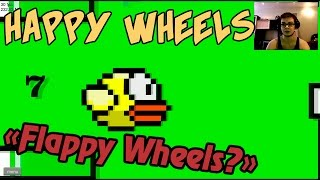 "Happy Wheels с Вебкой - ""Flappy Wheels?"""